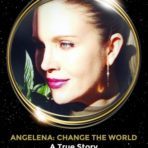 World Premiere of 'Angelena: Change the World' Documentary Feature Film