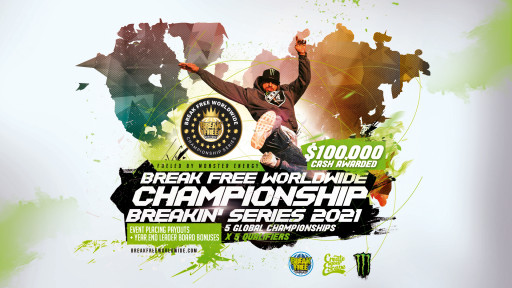 2021 Break Free Championship Breakin' Series