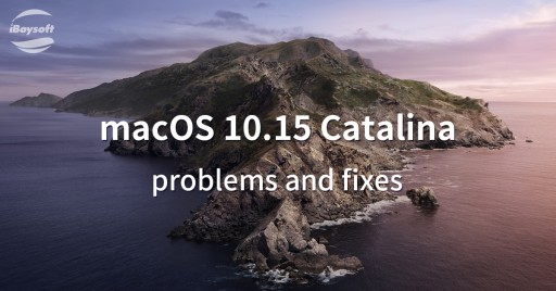 iBoysoft Offers a Complete Guide to Troubleshoot macOS Catalina Beta Problems and Keeps It Updated