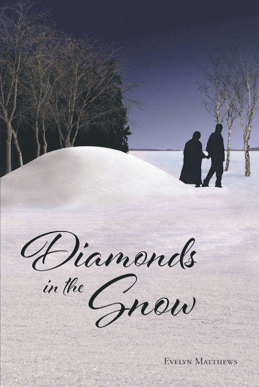 "Evelyn Matthew's new book, ""Diamonds in the Snow"" is a true tale of a family's noble missionary work in the name of the Lord."