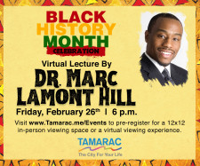 DR. MARC LAMONT HILL TO DELIVER VIRTUAL KEYNOTE SPEECH AT  TAMARAC'S BLACK HISTORY MONTH CELEBRATION