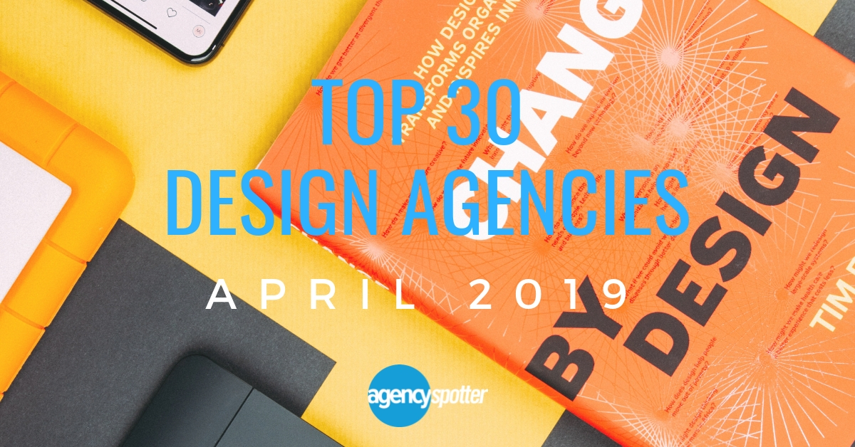 Top 30 Design Agencies Report Announced by Agency Spotter