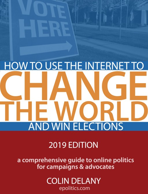 New Ebook From Epolitics.com Shows Candidates, Advocates, Students & Journalists How to Campaign Online