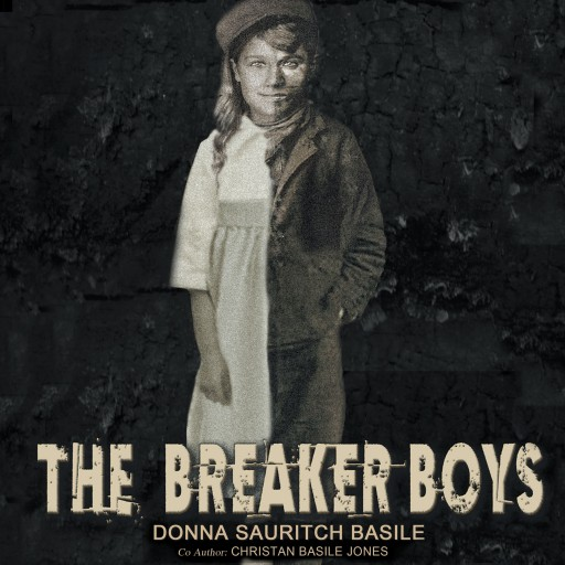 Donna Sauritch Basile and Christan Basile Jones' New Audiobook, 'The Breaker Boys,' Brings Their Book to Life With a Stirring Audio Narrative Set in a Small Coal Town