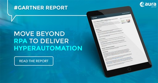 AuraPortal Announces Move Beyond RPA to Deliver Hyperautomation