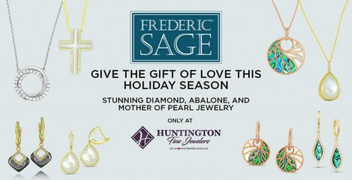 Huntington Fine Jewelers Adds Family-Owned Jewelry Brand Frederic Sage to Its Extensive Inventory