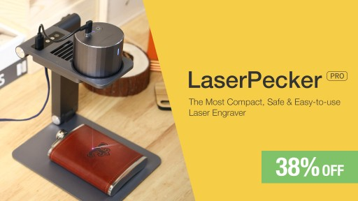 LaserPecker Pro Adds Value to the Most Affordable Laser Engraver on the Market