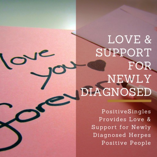 PositiveSingles Provides Love & Support for Newly Diagnosed Herpes Positive People
