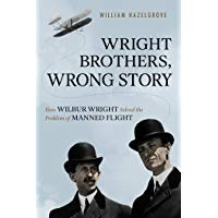 Controversial Book 'Wright Brothers, Wrong Story' Declares One Brother Flew