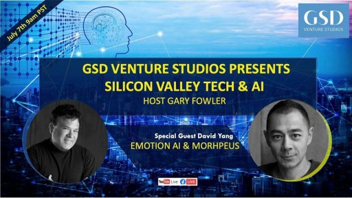 Gary Fowler, CEO of GSD Venture Studios Will Present Emotion AI and Going Global With David Yang