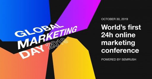 SEMrush to Host World's First Ever Online 24-Hour Marketing Conference