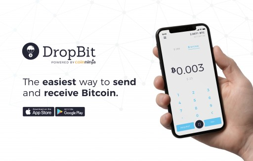 Coin Ninja Releases DropBit™: A Mobile Bitcoin Wallet That Makes Transacting Bitcoin as Easy as Sending a Text Message