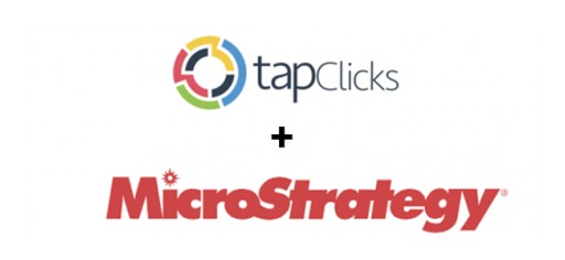 Strategic Partnership Gives MicroStrategy Customers Access to TapClicks Omni-Channel Marketing Data