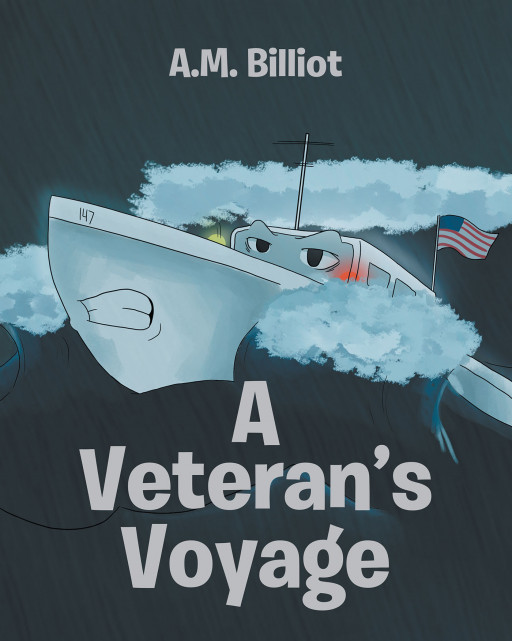 "Author Adam Billiot's New Book ""A Veteran's Voyage"" is the Story of a Retired Patrol Ship Going Out to Meet His Idol and War Hero."