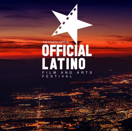 The Fourth Annual Official Latino Film and Arts Festival Teams Up With the City of Coachella to Bring the Best American Latino and Diverse Produced Films in the U.S.A.