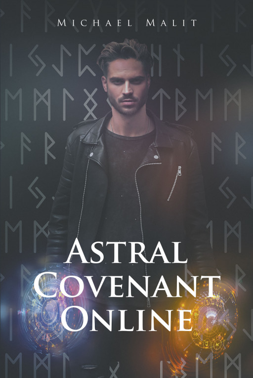 Author Michael Malit New Book 'Astral Covenant Online' is the Story About a Cooperation Attempting to Bring a New Order to the World