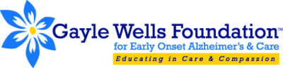Gayle Wells Foundation for Early Onset Alzheimer's & Care